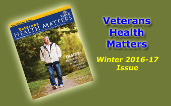 Veterans Health Matters Winter 2016-17